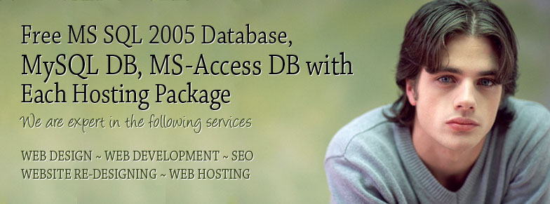 Free MS SQL 2005 Database, MySQL DB, MS-Access DB with Each Hosting Package