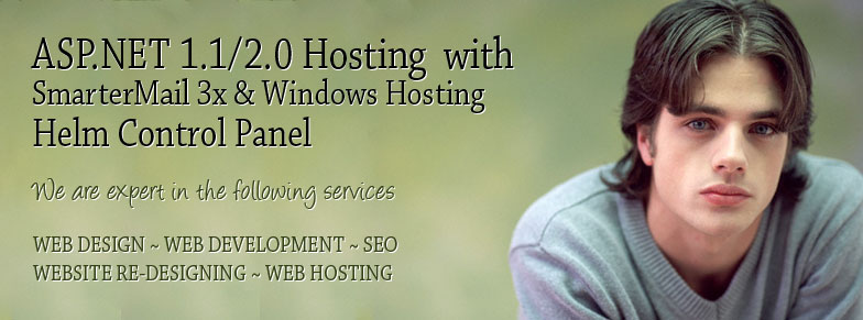 ASP.NET 1.1/2.0 Hosting with SmarterMail 3x Windows Hosting with Helm Control Panel